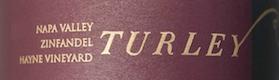 Turley Wine Cellars Hayne Vineyard Zinfandel - label