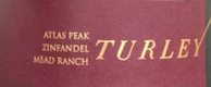 Turley Wine Cellars Mead Ranch Zinfandel - label