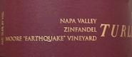 "Turley Wine Cellars Moore ""Earthquake"" Vineyard Zinfandel - label"