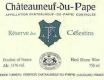 Henri Bonneau Châteauneuf-du-Pape Réserve des Célestins - label
