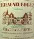 Château Fortia Châteauneuf-du-Pape Tradition - label