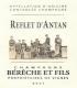 Bérèche et Fils Reflet d'Antan - label