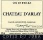 Chateau d' Arlay Côtes du Jura  Vin de Paille - label