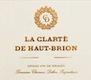 Château Haut-Brion La Clarté de Haut Brion - label