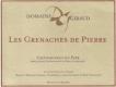 Domaine Giraud Châteauneuf-du-Pape Les Grenaches de Pierre - label