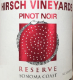 Hirsch Vineyards Reserve Estate Pinot Noir - label