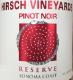 Hirsch Vineyards Reserve Estate Pinot Noir - label