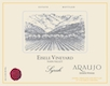 Eisele Vineyard Estate (formerly Araujo) Syrah - label