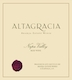 Eisele Vineyard Estate (formerly Araujo) Altagracia - label