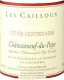 Les Cailloux (André Brunel) Châteauneuf-du-Pape Cuvée Centenaire - label