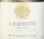 M. Chapoutier Hermitage Ermitage L'Ermite - label