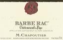 M. Chapoutier Châteauneuf-du-Pape Barbe Rac - label